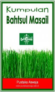 download kitab bahtsul masail, kajian kitab kitab bahtsul masail